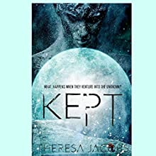 Kept Audiobook by Theresa Jacobs Narrated by Zachary Dylan Brown