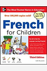 French for Children with Three Audio CDs, Third Edition Paperback