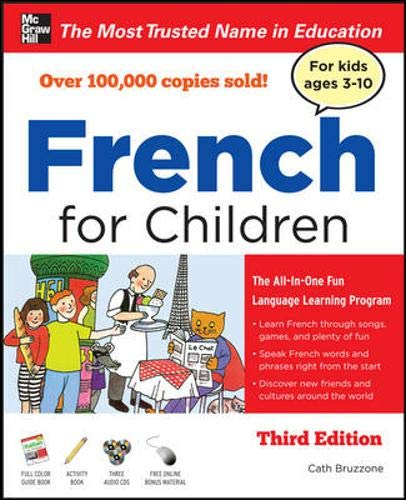 French for Children with Three Audio CDs, Third Edition (Best Program To Learn To Speak French)