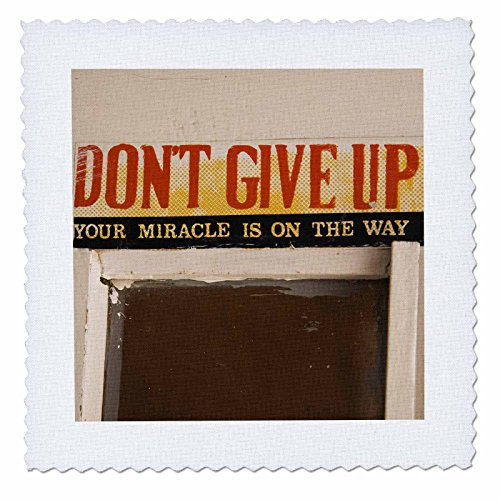 3dRose qs_75137_2 Ghana, Bolgatanga, Dont Give Up Religious Sign-AF19 ALA0211-Alida Latham-Quilt Square, 6 by - Square East Town