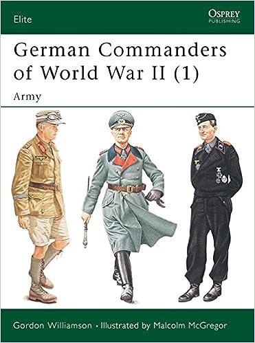 6d487d1c11d Amazon.com  German Commanders of World War II (1)  Army (Elite)  (9781841765969)  Gordon Williamson