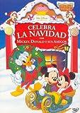 Celebra la navidad con Michey, Donald y sus amigos [DVD]