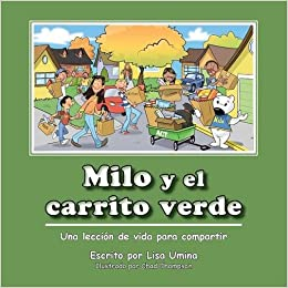 Milo y El Carrito Verde (Spanish Edition): Lisa M. Umina: 9780971835085: Amazon.com: Books