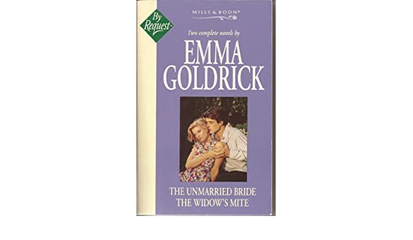 The Unmarried Bride Emma Goldrick Lee Wilkinson 9780263803501