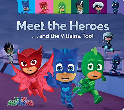 Book Cover: Meet the Heroes . . . and the Villains, Too!