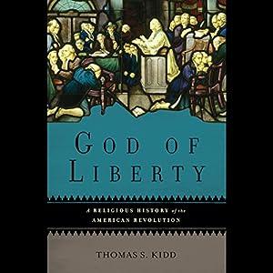 God of Liberty Audiobook