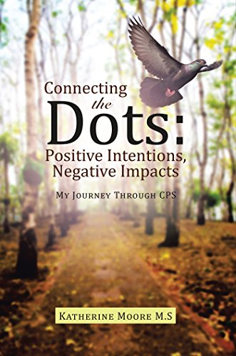 Connecting the Dots: Positive Intentions, Negative Impacts: My Journey Through Cps - Impact Dot