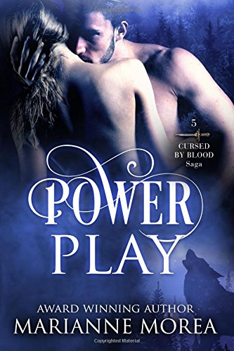 Power Play (Cursed By Blood Saga) (Volume 5) ebook