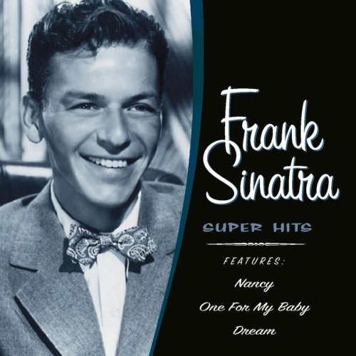 Frank Sinatra - Frank Sinatra - Super Hits - Zortam Music
