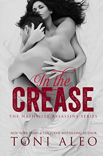 In the Crease (Nashville Assassins Series  Book 11)