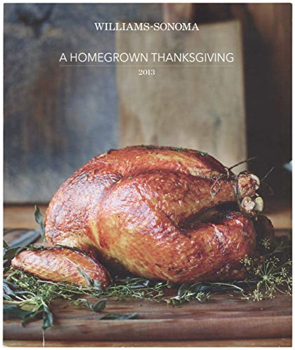 Williams-Sonoma A Homegrown Thanksgiving 2013