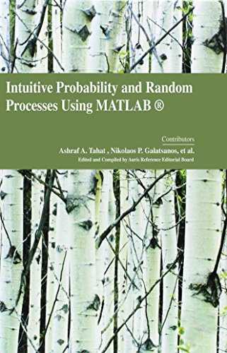 Intuitive Probability and Random Processes Using Matlab (Intuitive Probability And Random Processes Using Matlab)