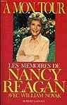 A mon tour. Les mémoires de Nancy Reagan par Reagan