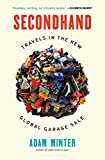 Image of Secondhand: Travels in the New Global Garage Sale