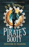 img - for The Pirate's Booty (Inventor-in-Training) (Volume 1) book / textbook / text book