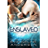 Enslaved: (Alien Scifi I/R Romance) (Brides of the Kindred Book 14)