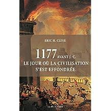1177 avant J.-C.: Le jour où la civilisation s'est effondrée