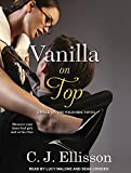 img - for Vanilla On Top (Walk on the Wild Side) book / textbook / text book