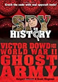 #5: Spy on History: Victor Dowd and the World War II Ghost Army