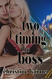 Two-Timing the Boss