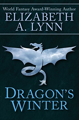 Dragons winter kindle edition by elizabeth a lynn literature dragons winter by lynn fandeluxe Images