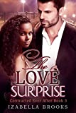 The Love Surprise: A BWWM Billionaire Romance (Contracted Ever After Book 3)