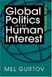 img - for Global Politics in the Human Interest, 5th Edition book / textbook / text book
