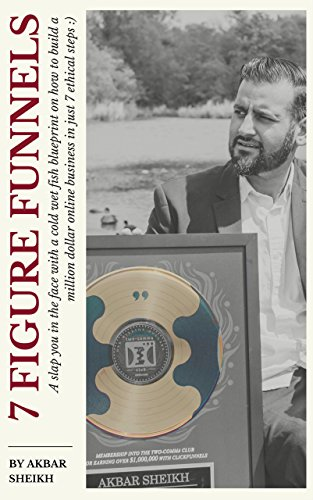 7 Figure Funnels: A slap you in the face with a cold wet fish blueprint on how to build a million dollar online business in 7 ethical steps. cover