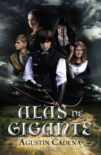 Alas de gigante (Spanish Edition) PDF