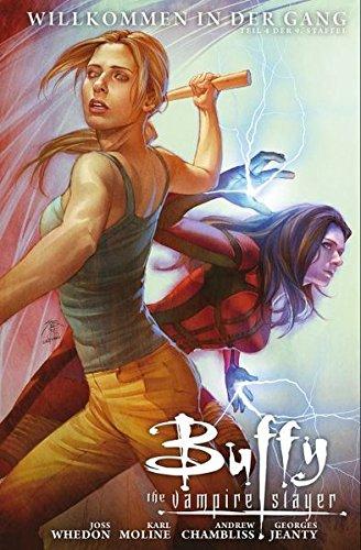 Buffy The Vampire Slayer (Staffel 9): Bd. 4: Willkommen in der Gang