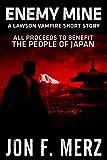 Enemy Mine: A Lawson Vampire Story #8: A Supernatural Espionage Urban Fantasy Series (The Lawson Vampire Series)