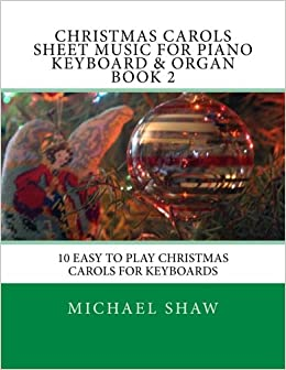 Christmas Carols Sheet Music For Piano Keyboard & Organ Book
