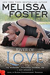 River of Love: (Bradens at Peaceful Harbor #3) (Love in Bloom: The Bradens)