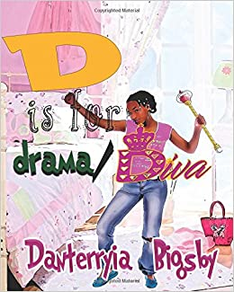 D is for Drama/Diva