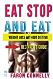 img - for Eat Stop and Eat: Lose Weight Without Dieting (Large Print) (Other Diets Health Fitness and Dieting For Weight Loss) book / textbook / text book