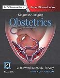 Diagnostic Imaging: Obstetrics, 3e