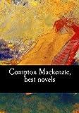 : Compton Mackenzie, best novels