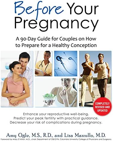 Before Your Pregnancy: A 90-Day Guide for Couples on How to Prepare for a Healthy Conception (2nd Ed.)
