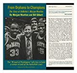 img - for From orphans to champions: The story of DeMatha's Morgan Wootten book / textbook / text book
