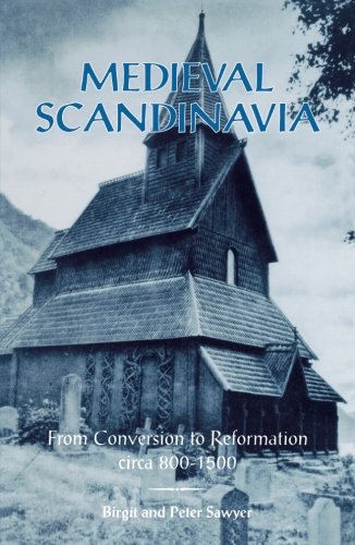 navia: From Conversion to Reformation, circa 800-1500 (The Nordic Series) (Series Conversion)