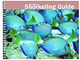 St. Croix Snorkeling Guide 6th Edition (St. Croix Snorkeling Guide)