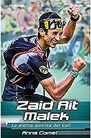 Zaid Ait Malek. La Eterna Sonrisa Del Trail: 9
