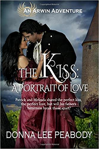 The Kiss: A Portrait of Love: Volume 6 (Arwin Adventures)