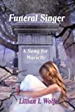 Funeral Singer: A Song for Marielle (Volume 1)
