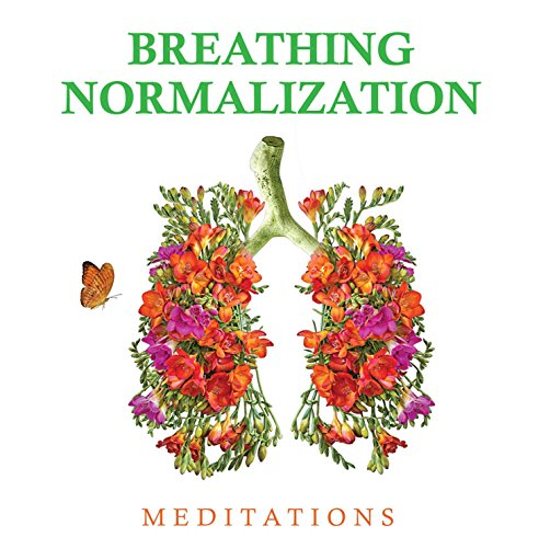Sasha - Breathing Normalization Meditations (Stop Panic Attacks, Anxiety Attacks And Asthma Attacks. End Hyperventilation And Mouth Breathing; Establish Healthy Nose Breathing) - Zortam Music