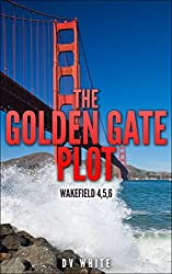 THE GOLDEN GATE PLOT: Wakefield 4,5,6