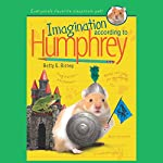 Imagination According to Humphrey | Betty Birney