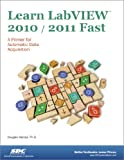 Learn LabVIEW 2010/2011 Fast, Stamps, Douglas, 1585036684