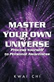 Master Your Own Universe, Kwai Chi, 1449078184