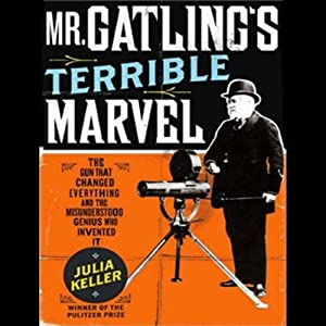 Mr. Gatling's Terrible Marvel Audiobook